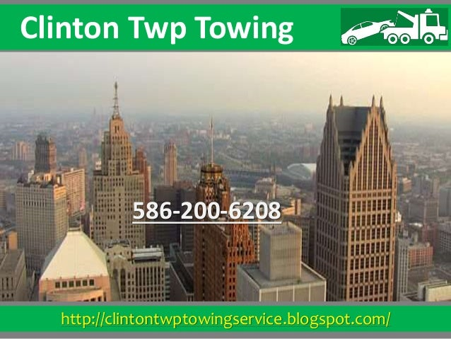 http://clintontwptowingservice.blogspot.com/ Clinton Twp Towing 586-200-6208