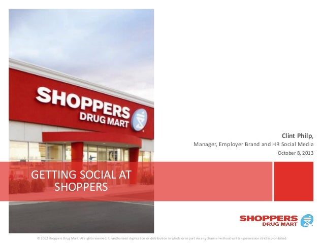 © 2012 Shoppers Drug Mart. All rights reserved. Unauthorized duplication or distribution in whole or in part via any chann...