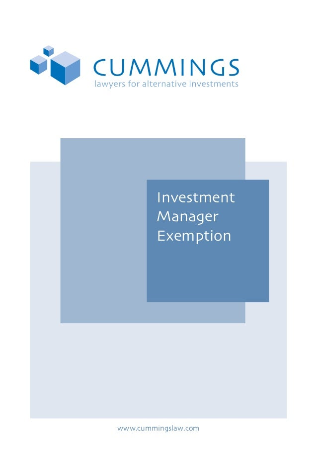 Investment Manager Exemption  www.cummingslaw.com