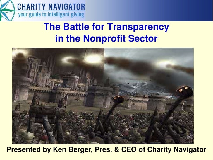The Battle for Transparency            in the Nonprofit Sector                              Presentation at               ...