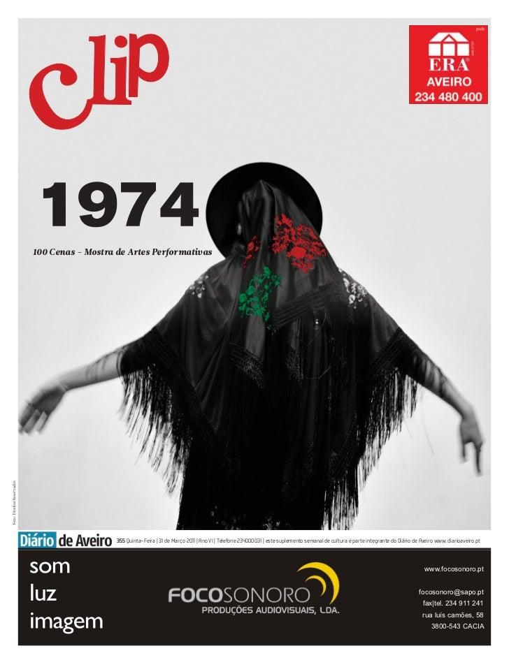 100 Cenas - Mostra de Artes Performativas                   355 Quinta-Feira | 31 de Março 2011 | Ano VI | Telefone 234000...