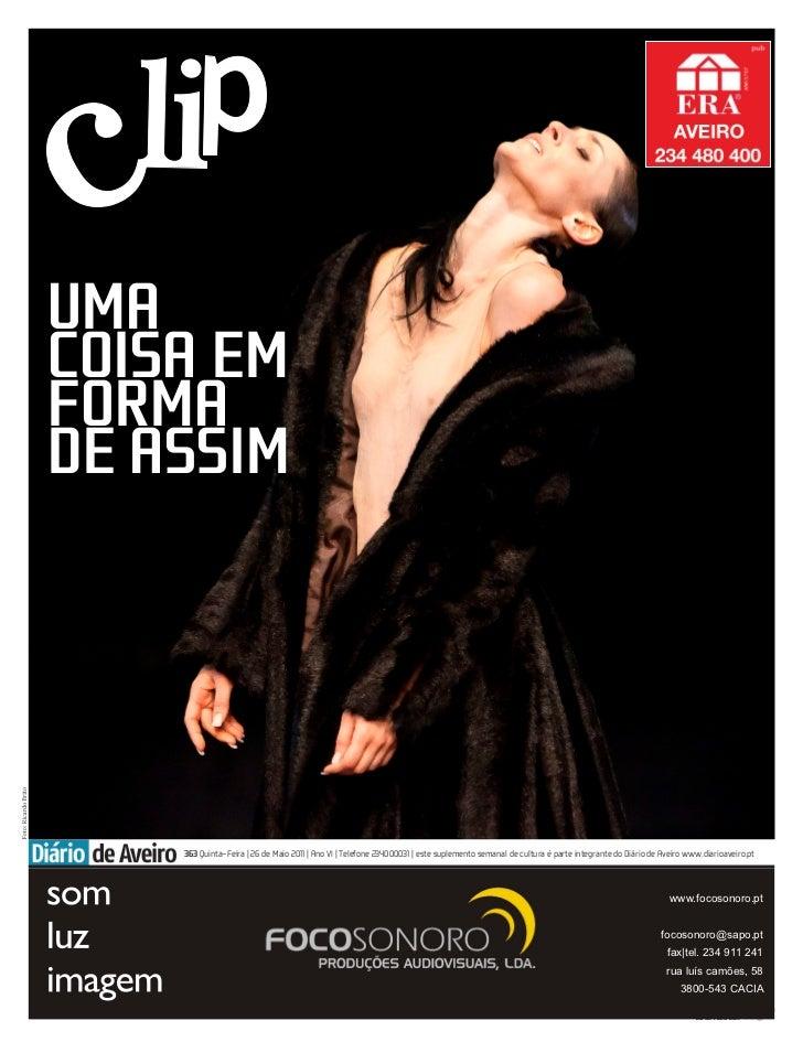 UMACOISA EMFORMADE ASSIM    363 Quinta-Feira | 26 de Maio 2011 | Ano VI | Telefone 234000031 | este suplemento semanal de ...