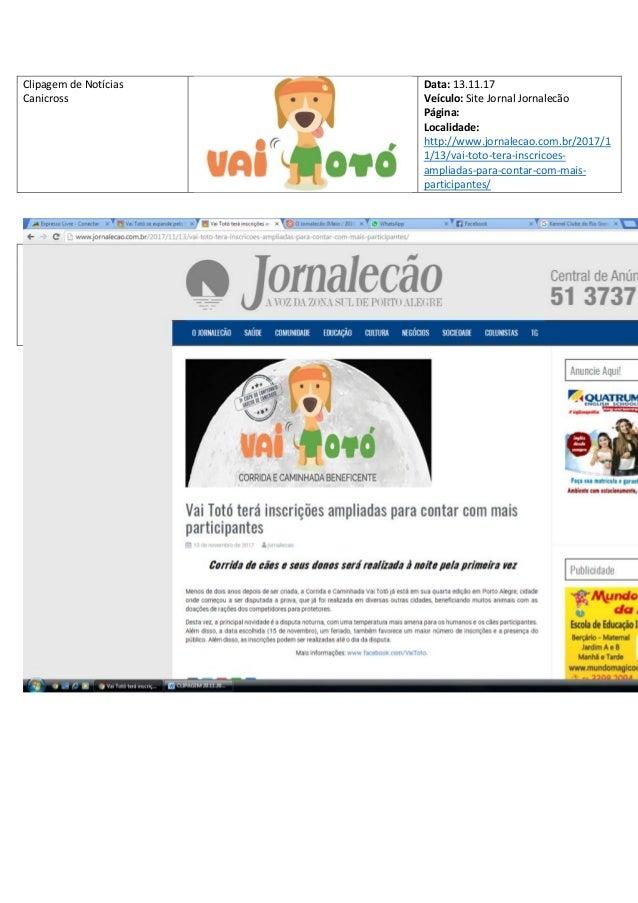 Clipagem de Not�cias Canicross Data: 13.11.17 Ve�culo: Site Jornal Jornalec�o P�gina: Localidade: http://www.jornalecao.co...