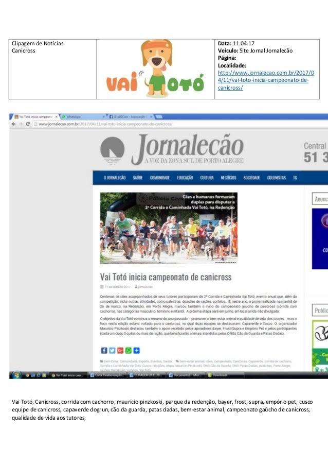 Clipagem de Not�cias Canicross Data: 11.04.17 Ve�culo: Site Jornal Jornalec�o P�gina: Localidade: http://www.jornalecao.co...