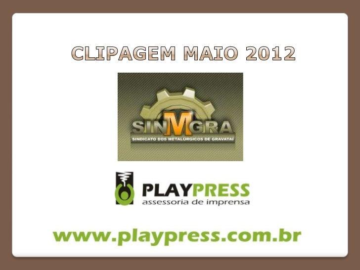 NOME DO VEÍCULO: Band TVPROGRAMA: Band CidadeDATA: 07/05/2012ABRANGÊNCIA/TIRAGEM: Regional