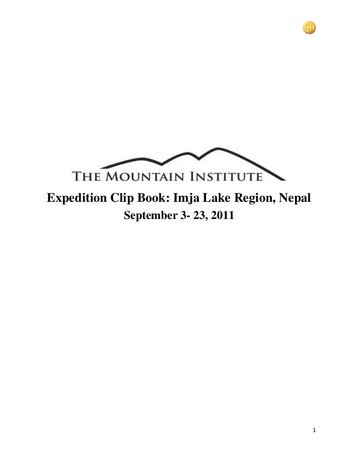 Expedition Clip Book: Imja Lake Region, Nepal             September 3- 23, 2011                                           ...