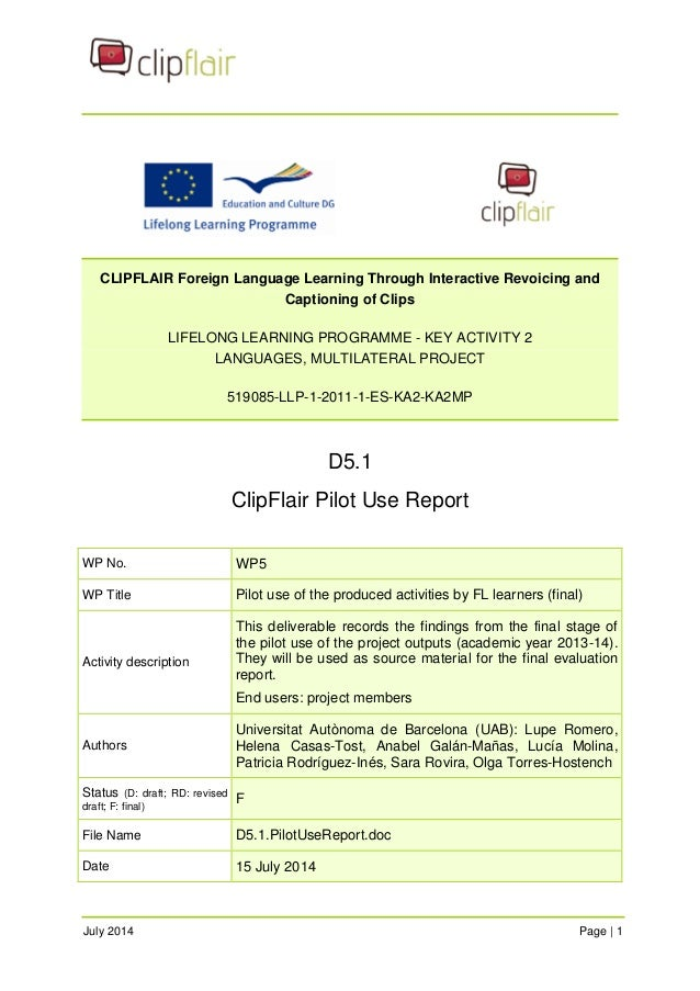 CLIPFLAIR Foreign Language Learning Through Interactive Revoicing and  Captioning of Clips  LIFELONG LEARNING PROGRAMME - ...