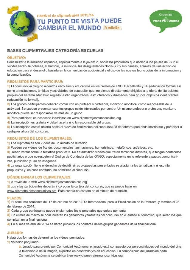 Festival de clipmetrajes 2013/14  Organiza:  TU PUNTO DE VISTA PUEDE CAMBIAR EL MUNDO V edición  BASES CLIPMETRAJES CATEGO...