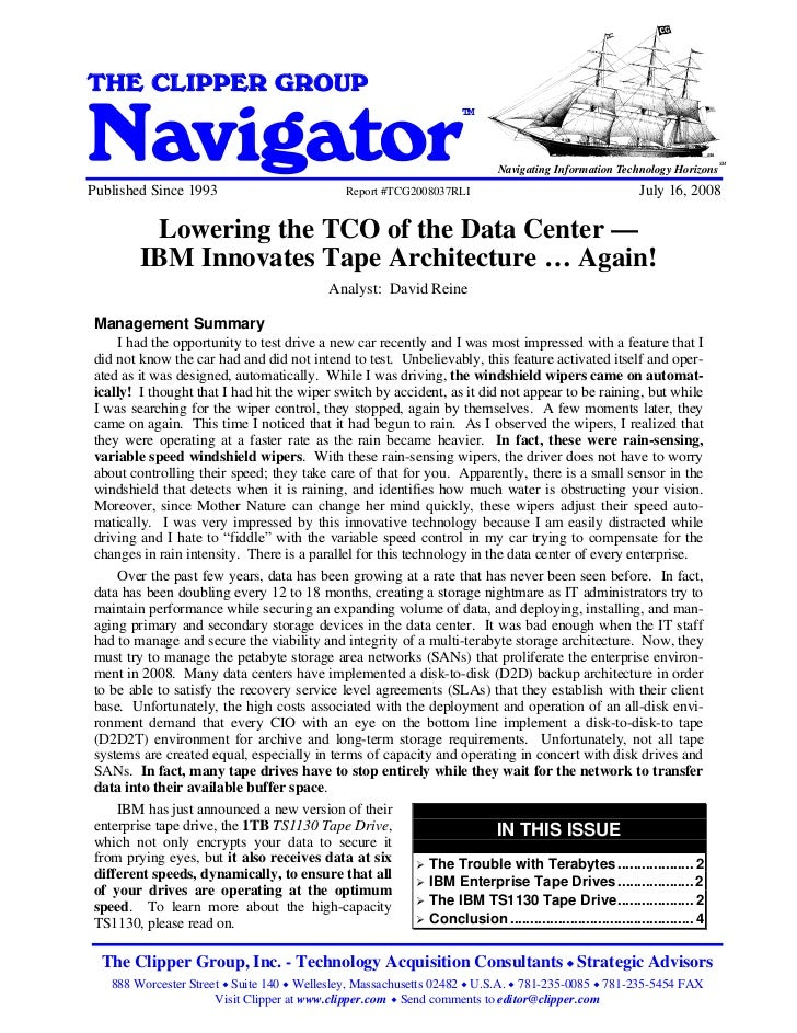 Lowering the TCO of the Data Center - IBM Innovates Tape Architecture ... Again!THE CLIPPER GROUPNavigator                ...