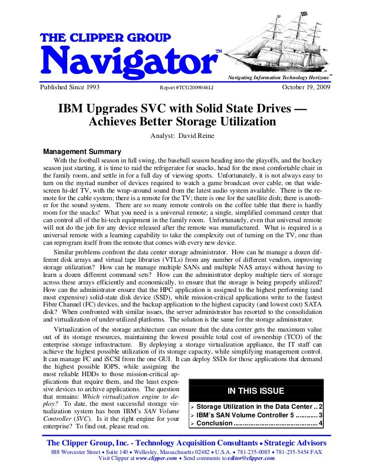 IBM Upgrades SVC with Solid State Drives - Achieves Better Storage UtilizationTHE CLIPPER GROUPNavigator                  ...