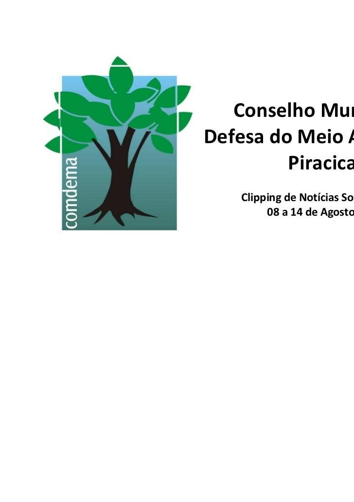 Conselho Municipal deDefesa do Meio Ambiente de         Piracicaba   Clipping de Notícias Socioambientais        08 a 14 d...