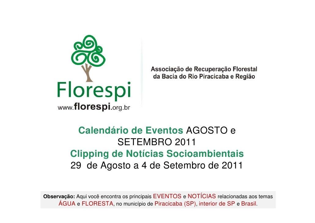 Calendário de Eventos AGOSTO e                    SETEMBRO 2011          Clipping de Notícias Socioambientais          29 ...