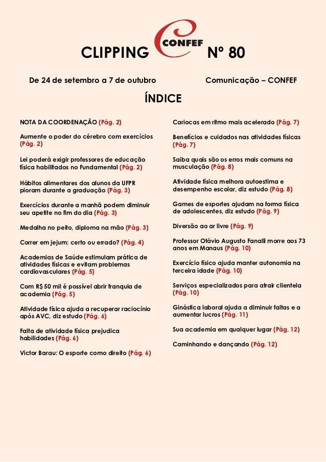 CLIPPING                                Nº 80   De 24 de setembro a 7 de outubro                         Comunicação – CON...