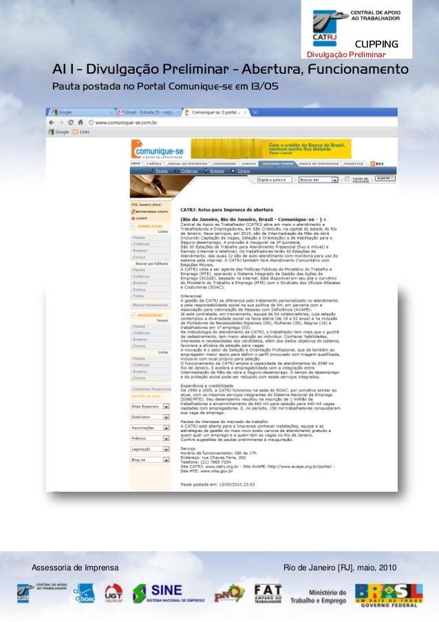 CLIPPING Divulgação Preliminar  AI 1 - Divulgação Preliminar - Abertura, Funcionamento Pauta postada no Portal Comunique-s...