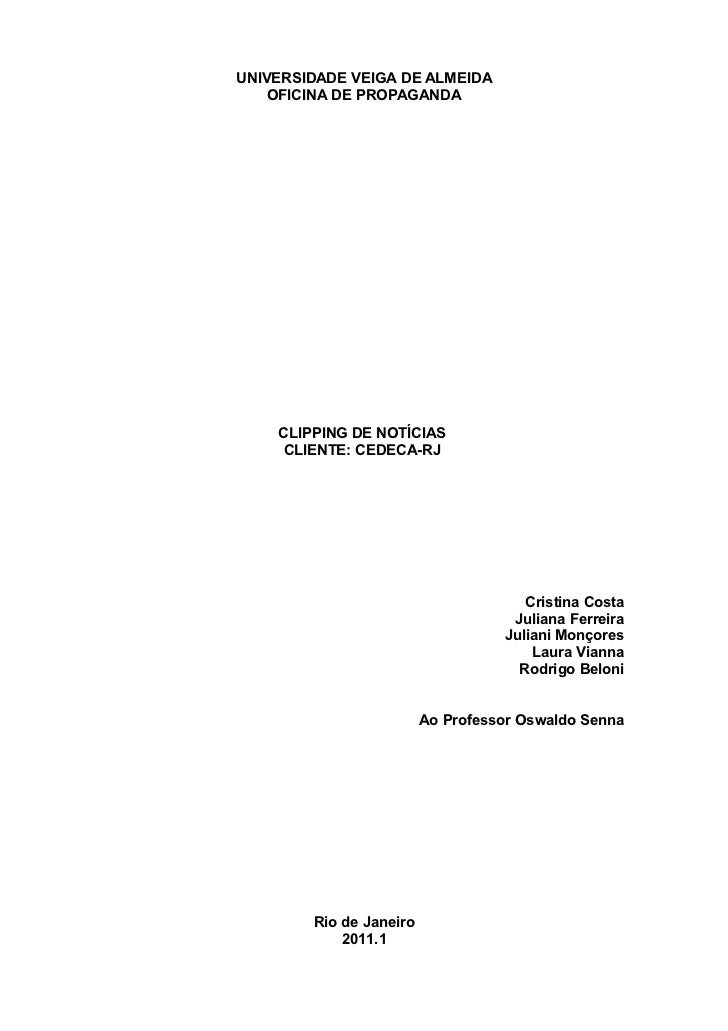 UNIVERSIDADE VEIGA DE ALMEIDA    OFICINA DE PROPAGANDA    CLIPPING DE NOTÍCIAS    CLIENTE: CEDECA-RJ                      ...