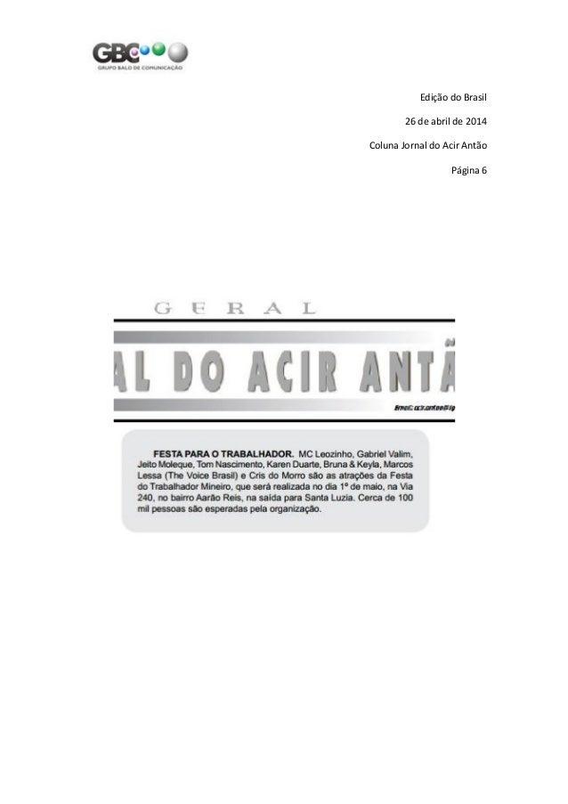 Edição do Brasil 26 de abril de 2014 Coluna Jornal do Acir Antão Página 6