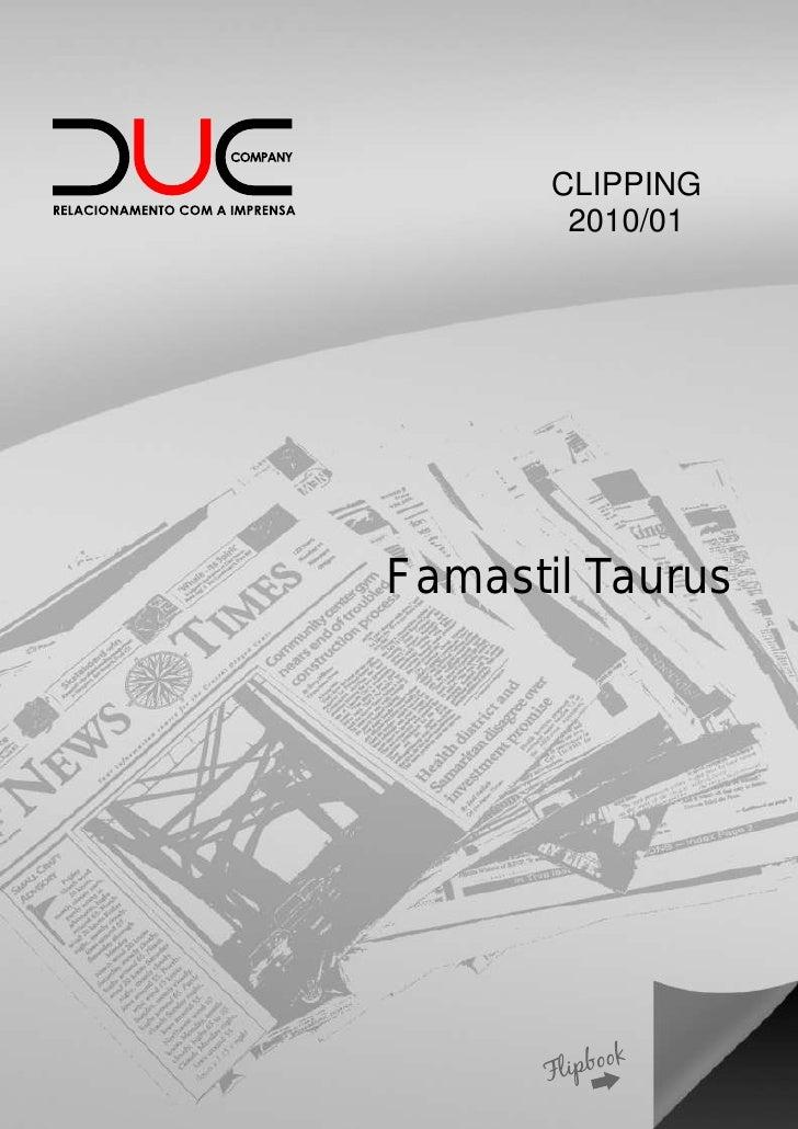 CLIPPING         2010/01     Famastil Taurus