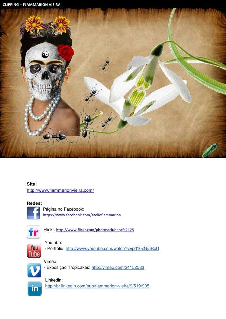 CLIPPING – FLAMMARION VIEIRA           Site:           http://www.flammarionvieira.com/           Redes:                  ...