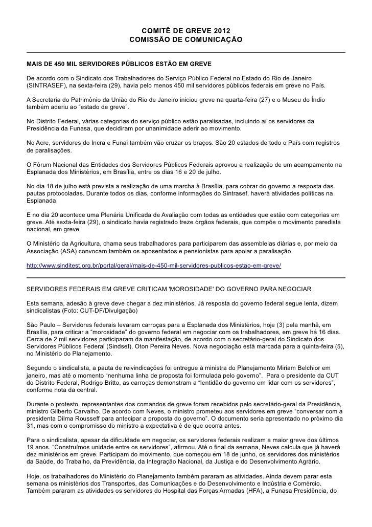 COMITÊ DE GREVE 2012                                     COMISSÃO DE COMUNICAÇÃOMAIS DE 450 MIL SERVIDORES PÚBLICOS ESTÃO ...