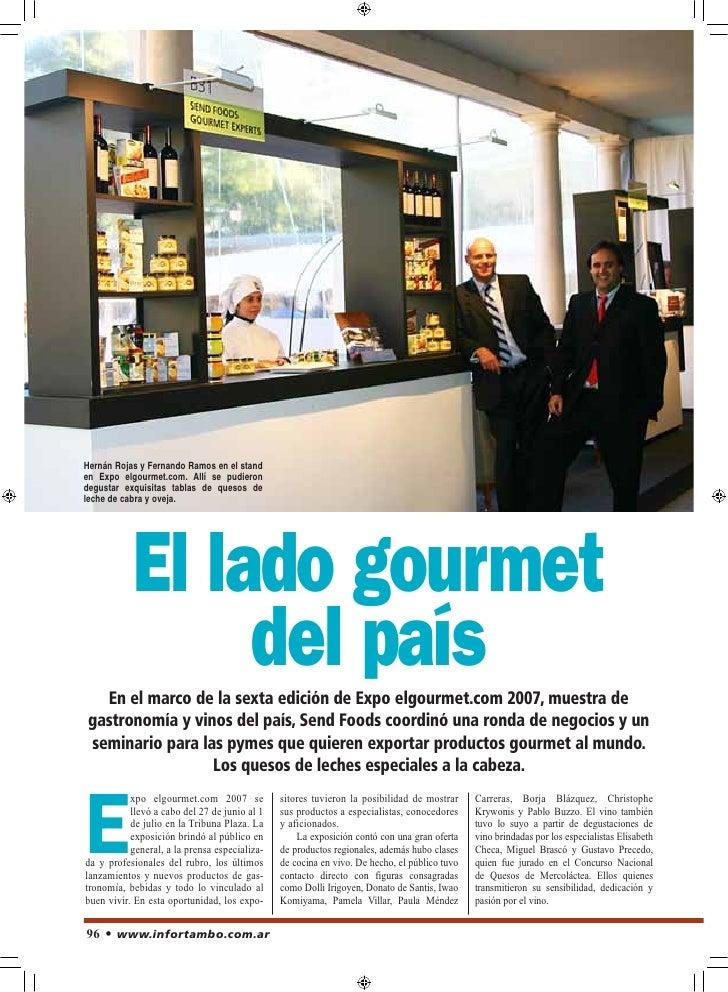 Hernán Rojas y Fernando Ramos en el stand en Expo elgourmet.com. Allí se pudieron degustar exquisitas tablas de quesos de ...