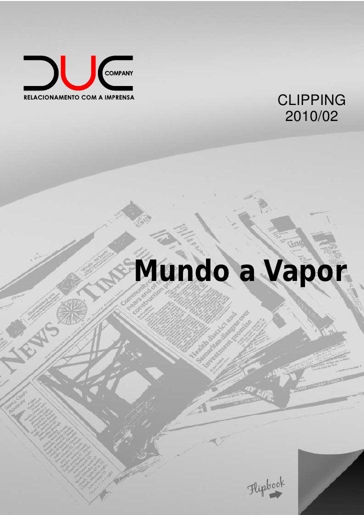 CLIPPING         2010/02Mundo a Vapor