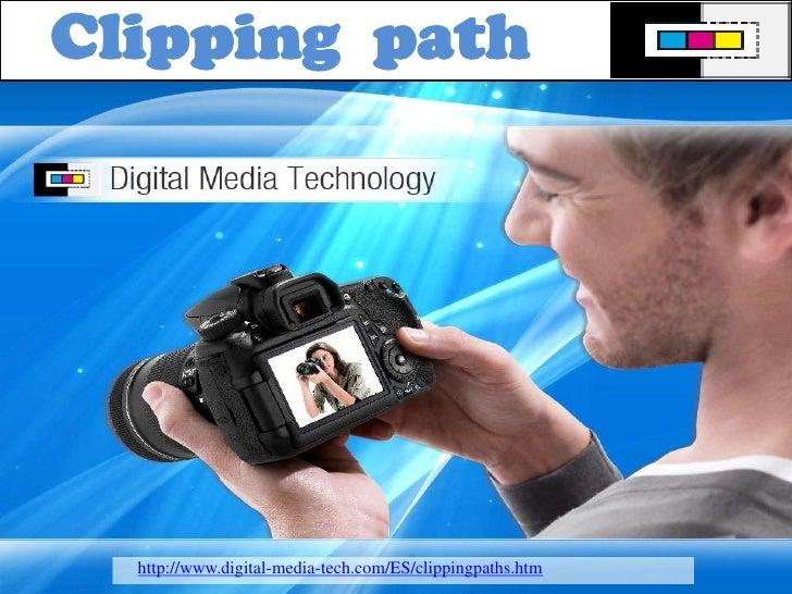 Clipping  path <br />http://www.digital-media-tech.com/ES/clippingpaths.htm<br />