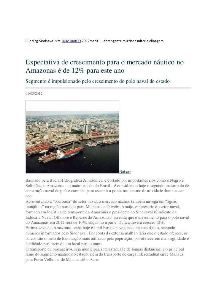 Clipping Sindnaval site BOMBARCO 2012mar01 – abrangente multiconsultoria clipagemExpectativa de crescimento para o mercado...