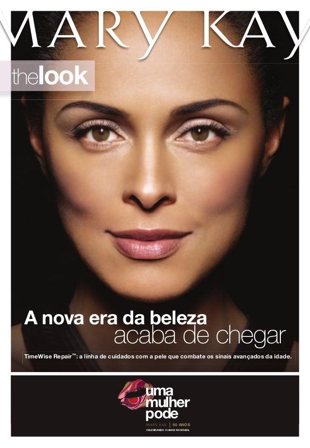 thelookCELEBRANDO 15 ANOS NO BRASIL50 ANOSumamulherpodeA nova era da belezaacaba de chegarTimeWise Repair™: a linha de cui...