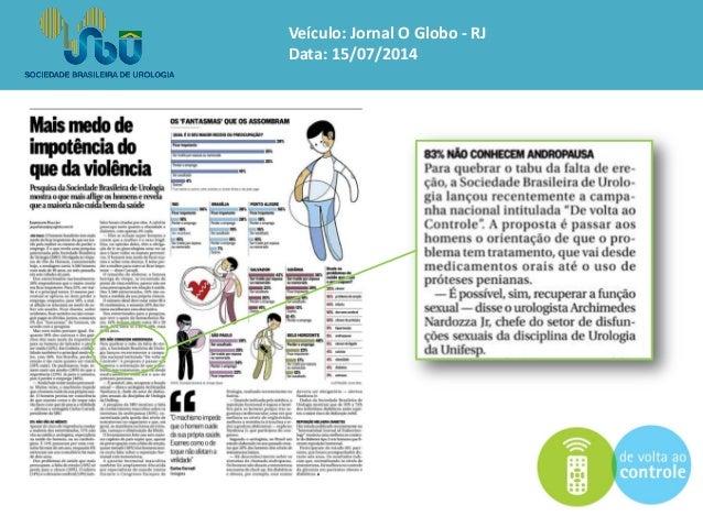 Veículo: Jornal O Globo -RJ  Data: 15/07/2014