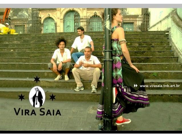 O Vira Saia nasceu em 2007 na cena da música independente mineira, de encontros de pesquisa e criação musical aliados à bo...