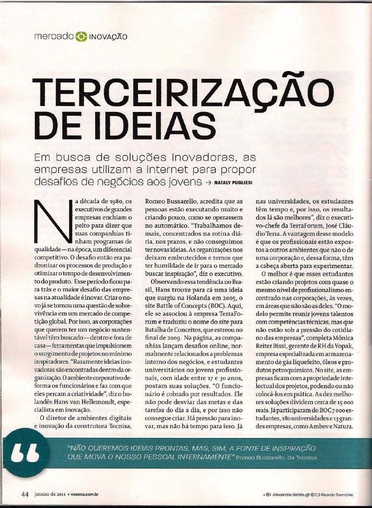 mercado ®                    INOVAÇÃO          TERCEIRIZAÇAO      DE IDEIAS      Em busca de soluções inovadoras, as      ...