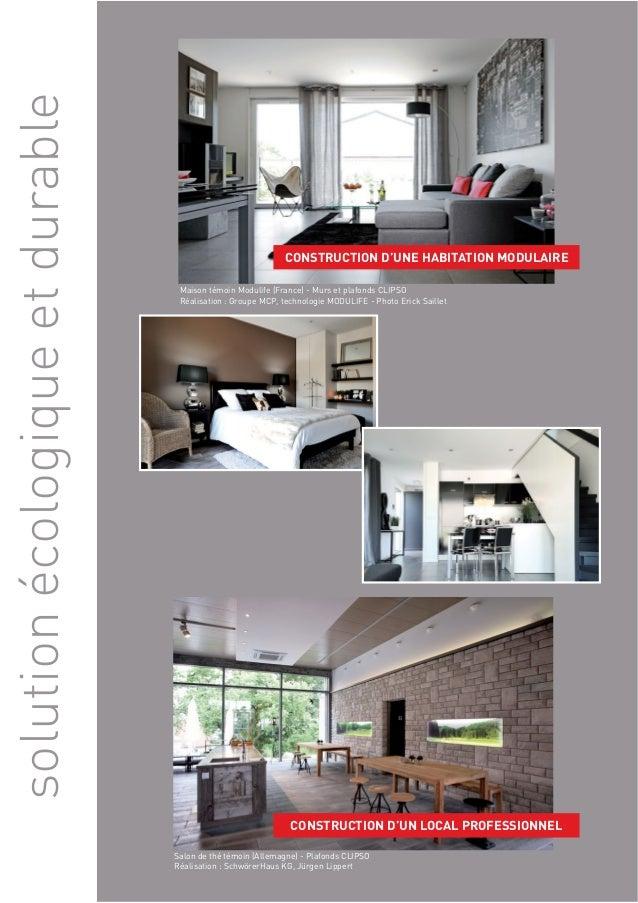 solution écologique et durable  CONSTRUCTION D'UNE HABITATION MODULAIRE  Maison témoin Modulife (France) - Murs et plafond...
