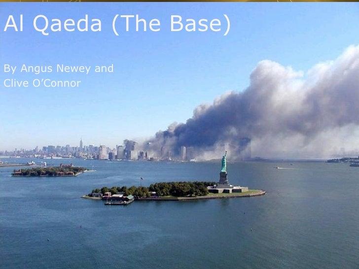 Al Qaeda (The Base) By Angus Newey and  Clive O'Connor