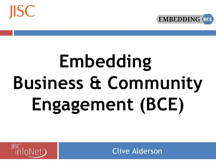 Clive Alderson Embedding  Business & Community Engagement (BCE)