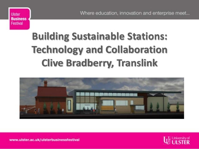 Building Sustainable Stations:Technology and CollaborationClive Bradberry, TranslinkPIC