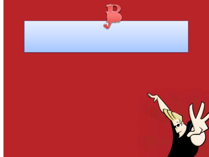 Synopsis• Johnny Bravo is someone who Is perceived as big  headed. He thinks highly of himself and his  muscles. He also a...