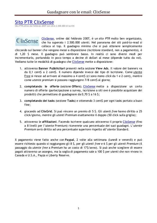 Guadagnare con le email: ClixSenseSito PTR ClixSenseSito PTR attivo dal febbraio 2007 con oltre 2.000.000 di iscritti     ...