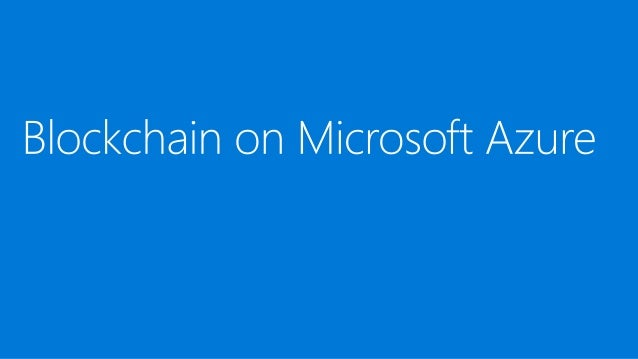 End-to-end Github examples that help connect and integrate blockchain with existing apps AZURE BLOCKCHAIN DEVELOPER EXPERI...