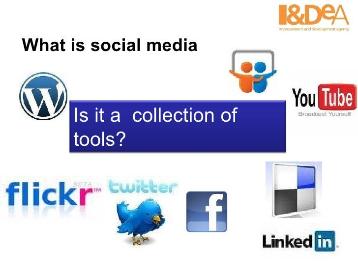 What is social media Is it a  collection of tools?