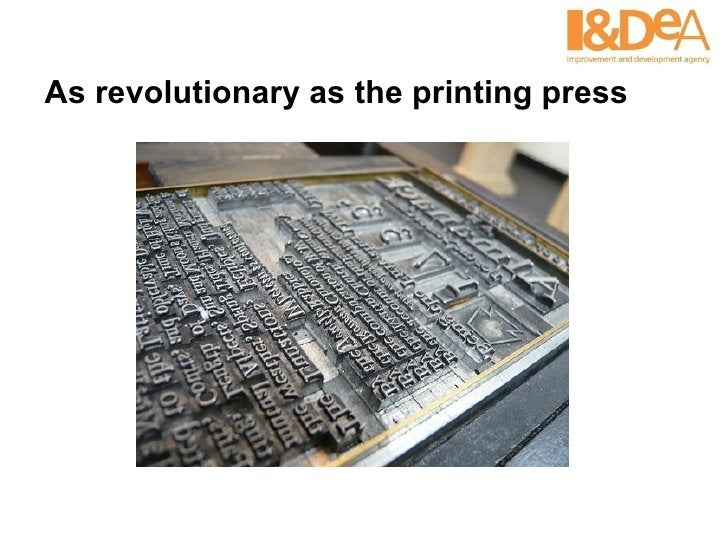 As revolutionary as the printing press