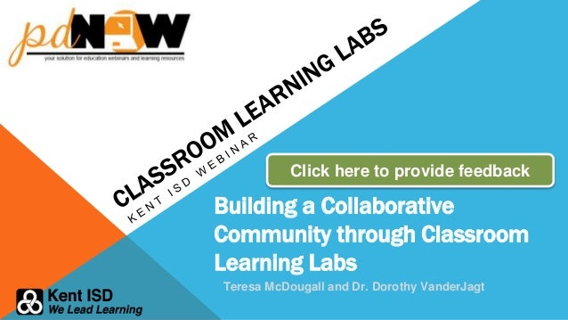 collaborative learning community community assessment and analysis presentation Dr rick dufour defines a professional learning community assessment tools, and devising professional learning community cybercast presentation to the.