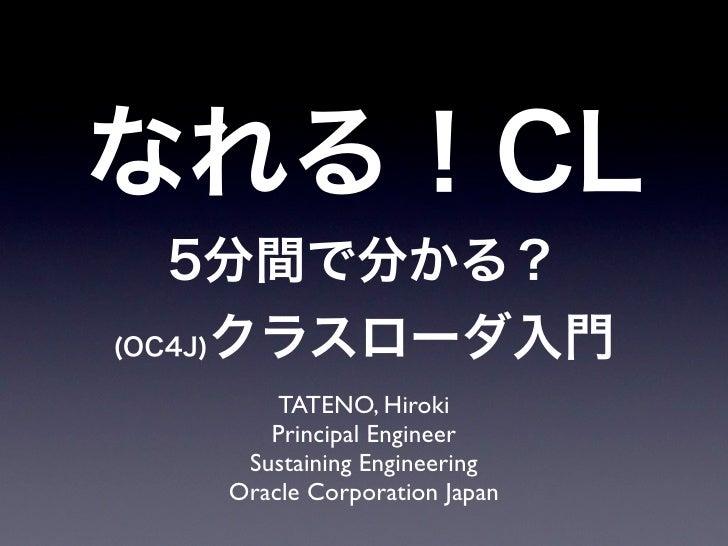 TATENO, Hiroki    Principal Engineer  Sustaining Engineering Oracle Corporation Japan