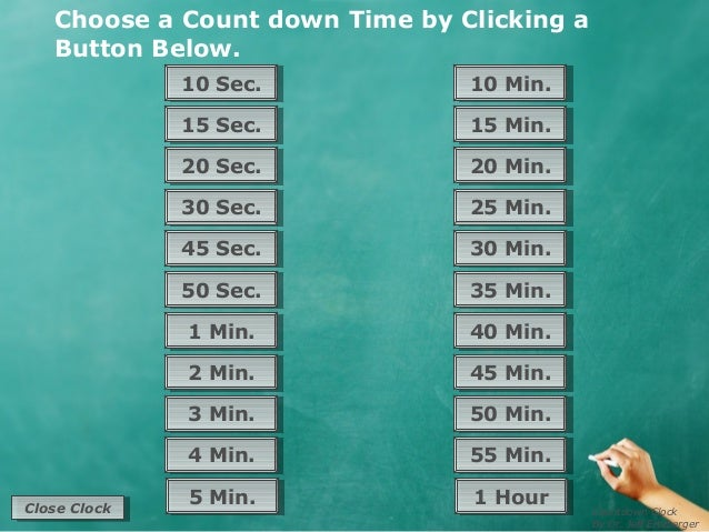 Choose a Count down Time by Clicking a   Button Below.               10 Sec.               10 Sec.          10 Min.       ...