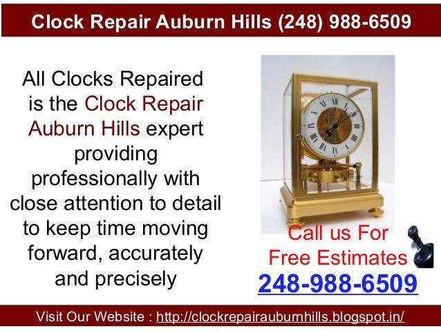 Clock Repair Auburn Hills (248) 988-6509 Visit Our Website : http://clockrepairauburnhills.blogspot.in/ 248-988-6509 Call ...