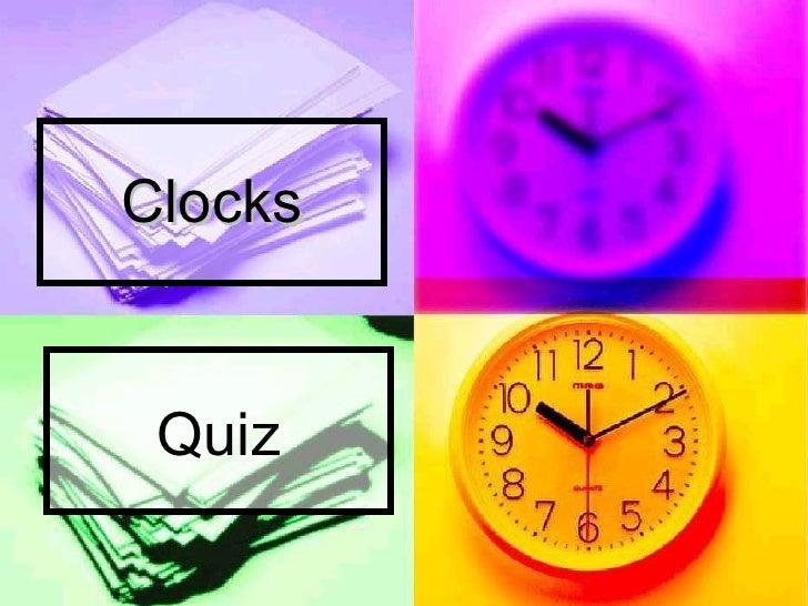 Clocks Quiz