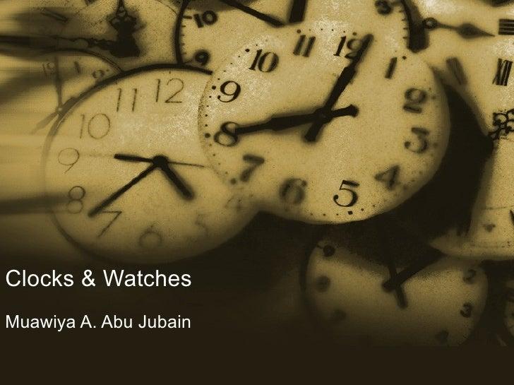 Clocks & Watches Muawiya A. Abu Jubain