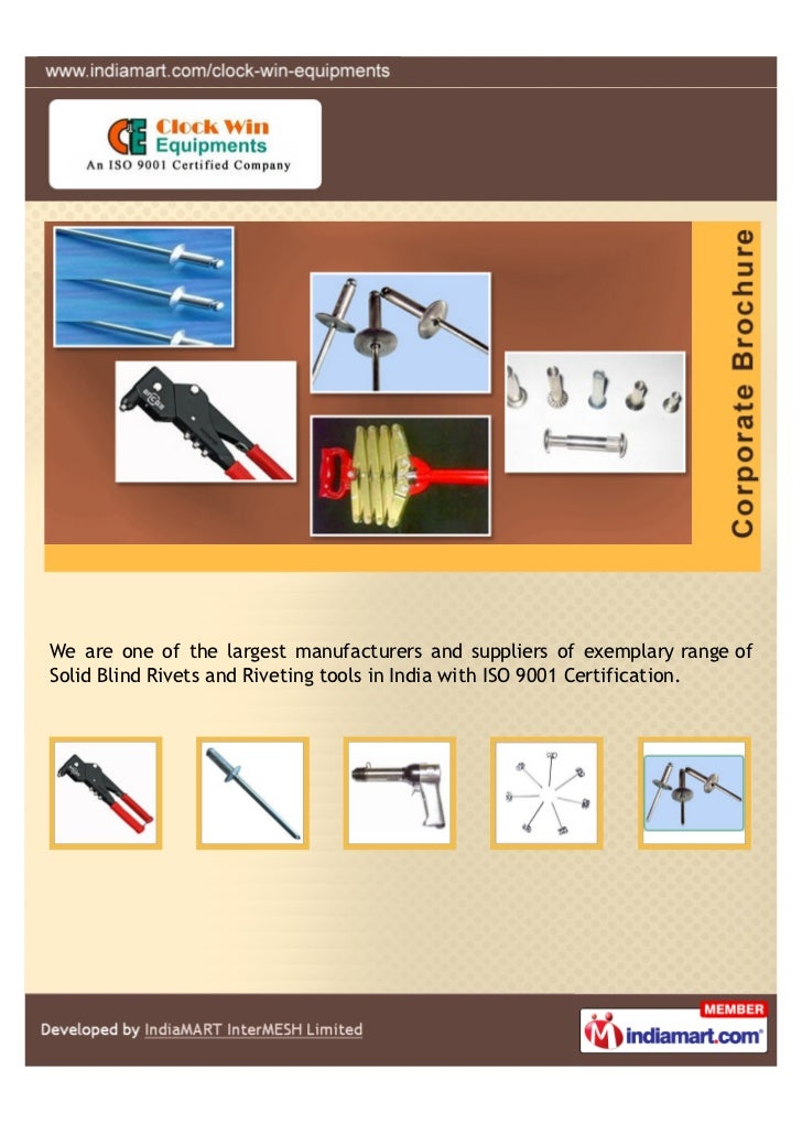 We are one of the largest manufacturers and suppliers of exemplary range ofSolid Blind Rivets and Riveting tools in India ...