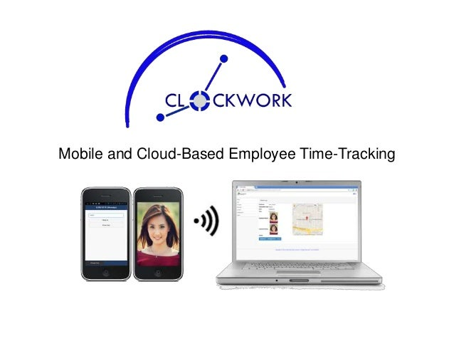 Mobile and Cloud-Based Employee Time-Tracking