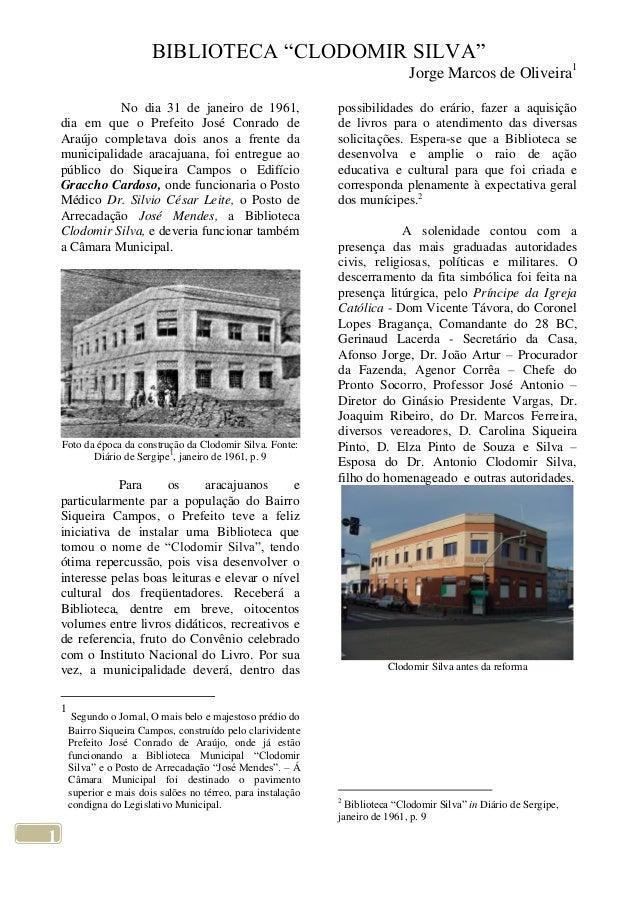 "BIBLIOTECA ""CLODOMIR SILVA""                                                                                 Jorge Marcos d..."