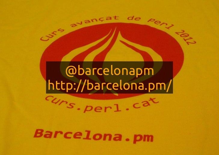 @barcelonapmhttp://barcelona.pm/